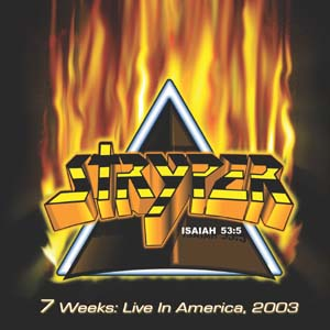 """7 Weeks Live In America"" by Stryper"