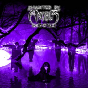 """Season Of Death"" by Haunted By Angels"