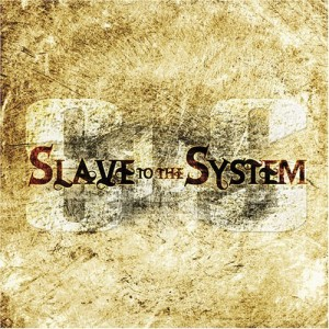 """""""Slave To The System"""" by Slave To The System"""