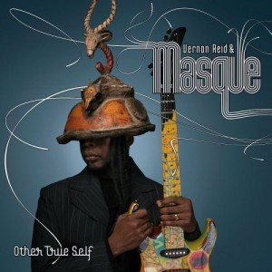 """Other True Self"" by Vernon Reid & Masque"