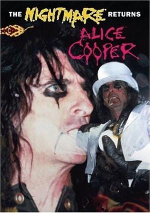 """The Nightmare Returns"" by Alice Cooper"