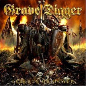 """""""Liberty Or Death"""" by Grave Digger"""