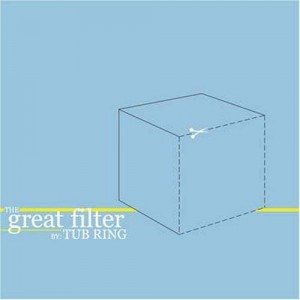"""""""The Great Filter"""" by Tub Ring"""