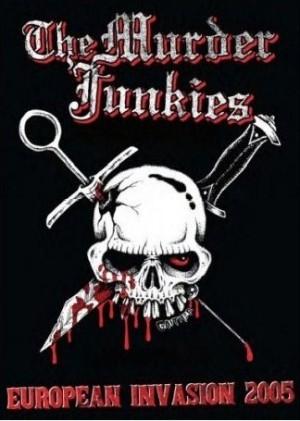"""""""European Invasion 2005"""" by The Murder Junkies"""