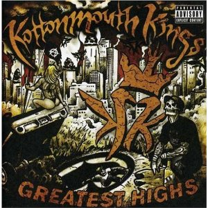 """Greatest Highs"" by The Kottonmouth Kings"