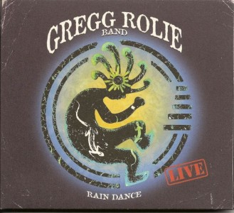 """Rain Dance – Live"" by Gregg Rolie Band"