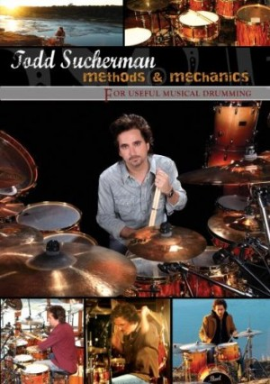"""Methods & Mechanics"" by Todd Sucherman"
