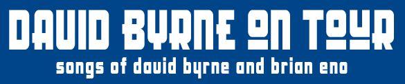Logo - David Byrne Tour Marquee