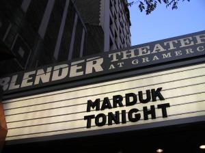 Gramercy Theatre Marquee: Marduk