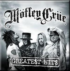 """Greatest Hits"" by Motley Crue"