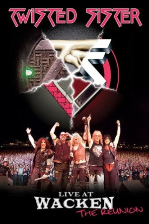 """Live At Wacken: The Reunion"" (re-issue) by Twisted Sister"