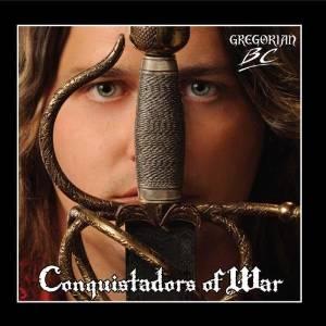 """""""Conquistadors Of War"""" by Gregorian B.C."""