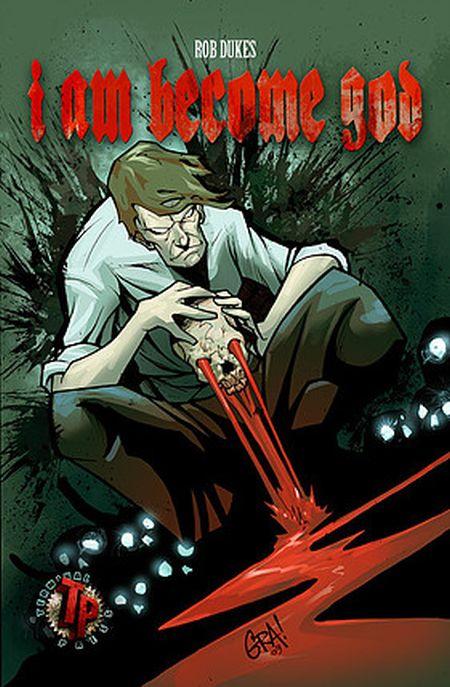 rob dukes, i am become god, terminal press, comic book covers