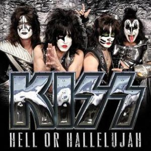 """""""Hell Or Hallelujah"""" (Single) by KISS"""