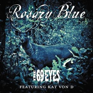 """""""Rosary Blue"""" (Single) by The 69 Eyes"""