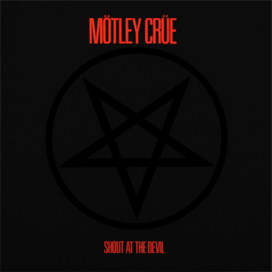 """Motley Crue's """"Shout At The Devil"""" Louder Than Hell At Thirty \m/ (1983-2013)"""