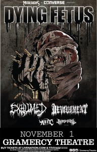 Poster - Dying Fetus at Gramercy - 2013