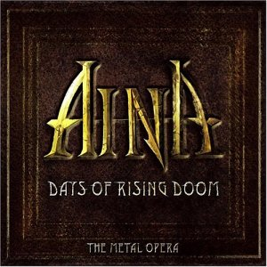 """Days Of Rising Doom: The Metal Opera"" by Aina"