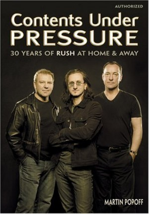 """Rush: Contents Under Pressure"" by Martin Popoff"