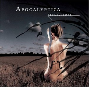 """""""Reflections"""" by Apocalyptica"""