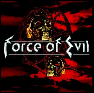"""Force Of Evil"" by Force Of Evil"
