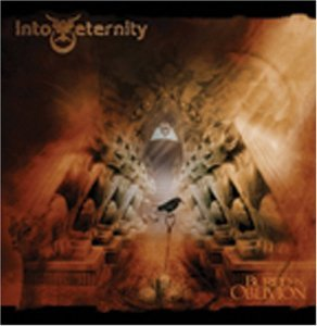"""Buried In Oblivion"" by Into Eternity"