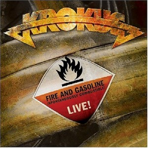 """""""Fire and Gasoline – Live"""" by Krokus"""