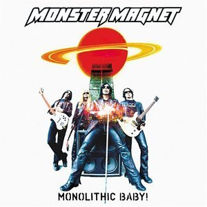 """""""Monolithic Baby"""" by Monster Magnet"""