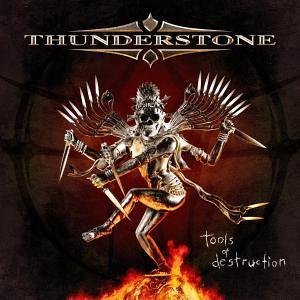 """Tools Of Destruction"" by Thunderstone"
