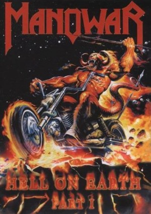 """Hell On Earth"" Vol. 1 by Manowar"