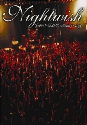 """From Wishes To Eternity"" [DVD] by Nightwish"