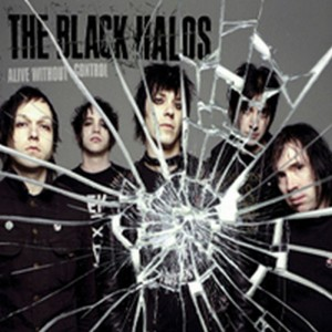 """""""Alive Without Control"""" by The Black Halos"""