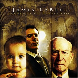 """""""Elements Of Persuasion"""" by James LaBrie"""