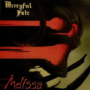 """Mercyful Fate's """"Melissa""""; Is Still Sinister As She Wants 2B Thirty Years Later"""