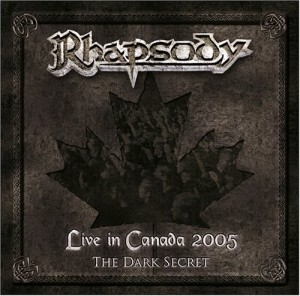 """Live In Canada 2005: The Dark Secret"" by Rhapsody"