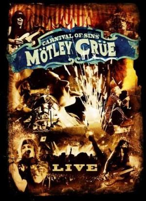 """Carnival Of Sins"" by Motley Crue"