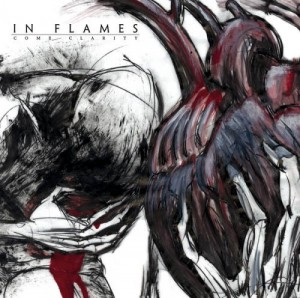 """""""Come Clarity"""" by In Flames"""