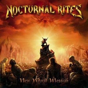 """New World Messiah"" by Nocturnal Rites"