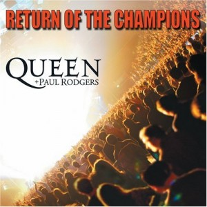 """""""Return Of The Champions"""" by Queen"""