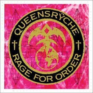 """""""Rage For Order"""" (remaster) by Queensryche"""