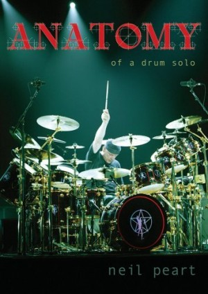 """""""Anatomy Of A Drum Solo"""" by Neil Peart (Rush)"""