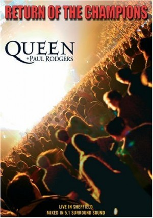 """""""Return Of The Champions"""" (DVD) by Queen & Paul Rodgers"""