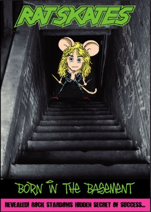 """""""Born In The Basement"""" by Rat Skates"""
