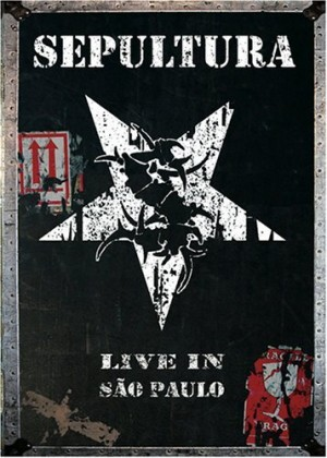 """""""Live In Sao Paulo"""" (DVD) by Sepultura"""