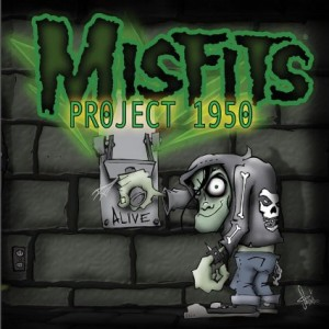 """Project 1950"" (expanded) by The Misfits"