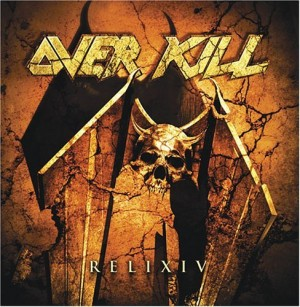 """""""ReliXIV"""" (re-release) by Overkill"""
