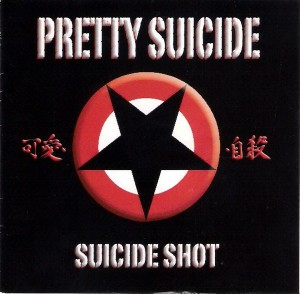 """Suicide Shot"" by Pretty Suicide"