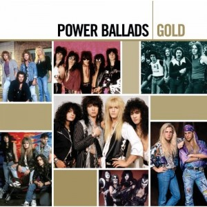 """""""Power Ballads Gold"""" by Various Artists"""