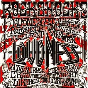 """Rockshocks"" by Loudness"