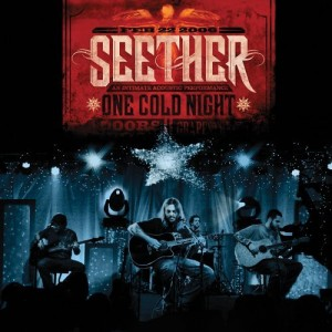 """""""One Cold Night"""" by Seether"""